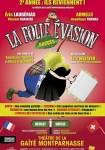 La Folle Evasion