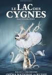 Ballet et Orchestre de l'Opéra national de Russie - Le Lac des cygnes