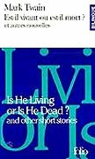 Est-il vivant ou est-il mort ?