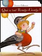 Qui a tué Rouge-Gorge ?