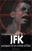 JFK autopsie d'un crime d'Etat