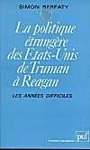 La politique étrangère des Etats-Unis de Truman à Reagan