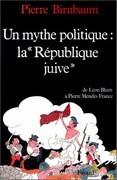 """Un mythe politique, """"la République juive"""""""
