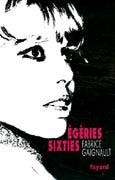 Les Egéries sixties