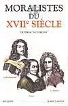 Les Moralistes du XVII siècle