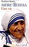 Mère Teresa, une vie
