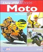 Livre d'or de la moto 2005