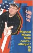 Mike contre-attaque