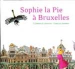 Sophie la Pie à Bruxelles