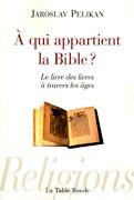 A qui appartient la Bible ?