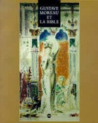Gustave Moreau et la Bible