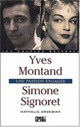 Simone Signoret, Yves Montand