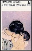 Le Petit Prince cannibale