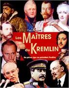 Les Maîtres du Kremlin