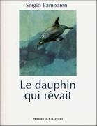Le dauphin qui rêvait