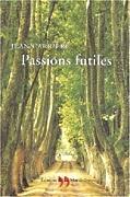 Passions futiles