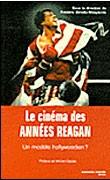 Le Cinéma des années Reagan