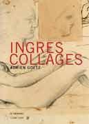 Ingres, collages
