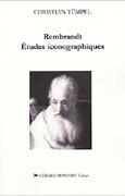 Rembrandt : Etudes iconographiques