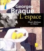 Georges Braque : l'espace
