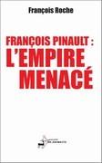 François Pinault, l'empire menacé