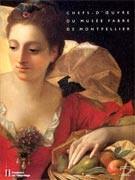 Chefs-d'oeuvre du Musée Fabre de Montpellier