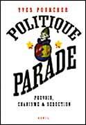 Politique parade