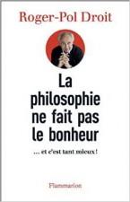 La philosophie ne fait pas le bonheur
