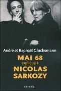 Mai 68 expliqué à Nicolas Sarkozy