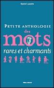 Petite anthologie des mots rares et charmants