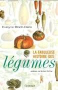 Le Fabuleuse Histoire des légumes