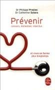 Prévenir cancers, Alzheimer, infarctus
