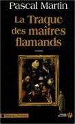 La Traque des maîtres flamands