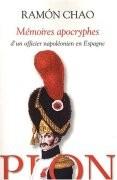 Mémoires apocryphes d'un officier napoléonien en Espagne