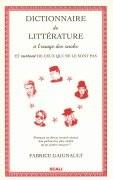 Dictionnaire de littérature à l'usage des snobs