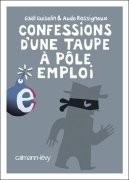 Confessions d'une taupe au pôle emploi