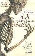 Histoires d'os et autres illustres abattis