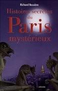 Histoire secrète du Paris mystérieux