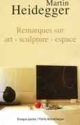 Remarques sur l'art, la sculpture et l'espace