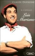 Il s'appelait Luis Mariano