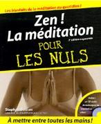 Zen ! La Méditation pour les nuls