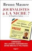Journalistes à la niche ?