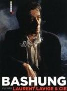 Bashung vu par Laurent Lavige et Cie
