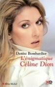 L'Enigmatique Céline Dion