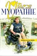 Vivre avec une myopathie