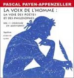 La Voix de l'homme : la voie des poètes et des philosophes
