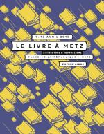 28e FESTIVAL LE LIVRE À METZ – LITTÉRATURE & JOURNALISME