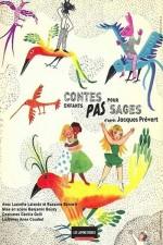 Contes pour enfants pas sages, d'après Jacques Prévert