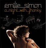 Emilie Simon : A night with Franky