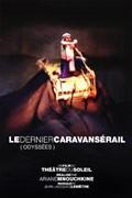Le Dernier Caravansérail